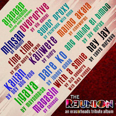 The Reunion An Eraserheads Tribute Album