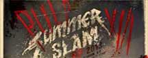 Pulp Summer Slam 2013