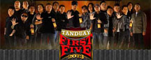 Tanduay First Five 2013