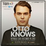 Otto Knows at Republiq Club