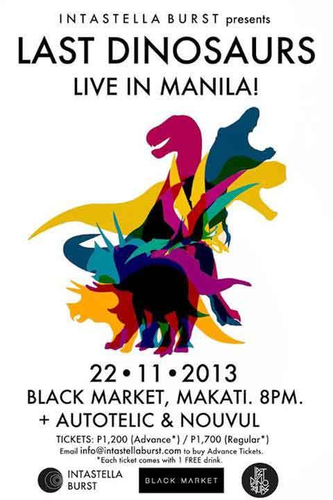 Last Dinosaurs Live in Manila
