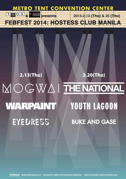 FebFest 2014: Hostess Club Manila featuring The National, Mogwai, Youth Lagoon and Warpaint
