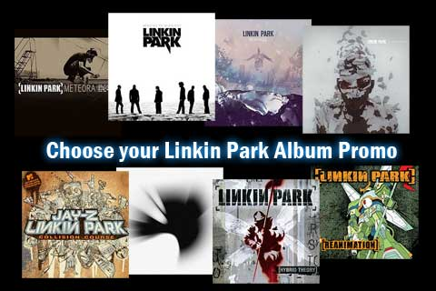 Choose your Linkin Park Album Promo