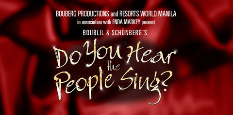 Do You Hear the People Sing? at Resorts World Manila