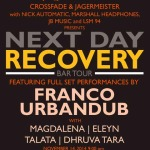 Next Day Recovery Bar Tour featuring Franco and Urbandub