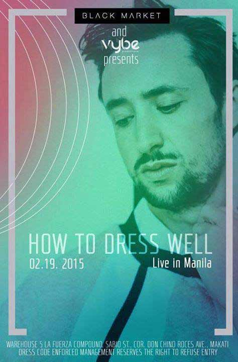 How to Dress Well Live in Manila 2015