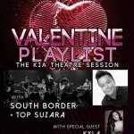 Valentine Playlist with Top Suzara and South Border