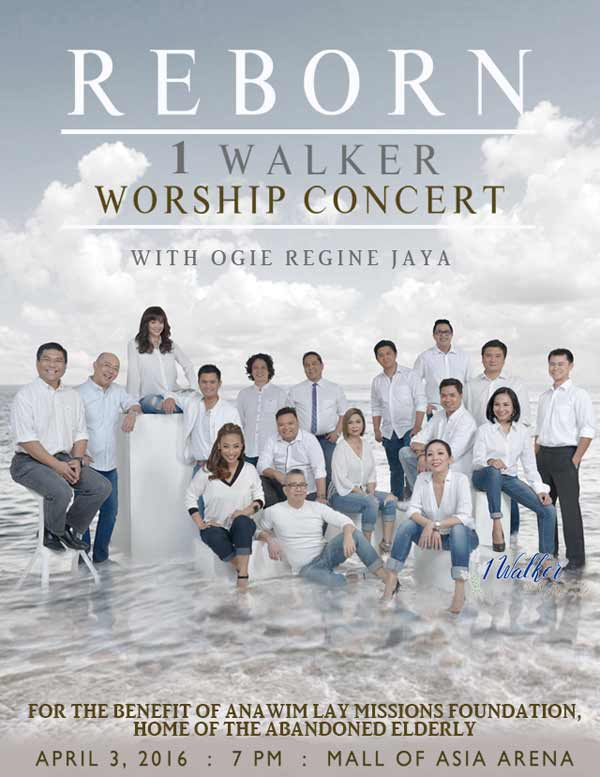 Reborn: 1 Walker Worship Concert with Ogie, Regine and Jaya