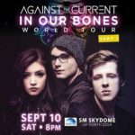 Against The Current Live in Manila 2016