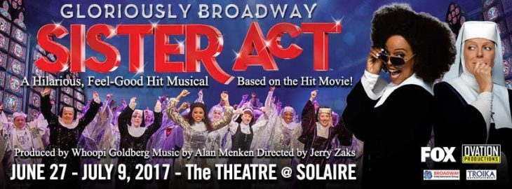 Sister Act Musical at Solaire Resort
