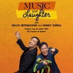 "Willie Nepomuceno and Nonoy Zuñiga to Headline ""Music and Laughter"" at the Theatre at Solaire this July"