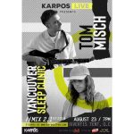 Karpos Live Mix 2.1 with Tom Misch and Vancouver Sleep Clinic